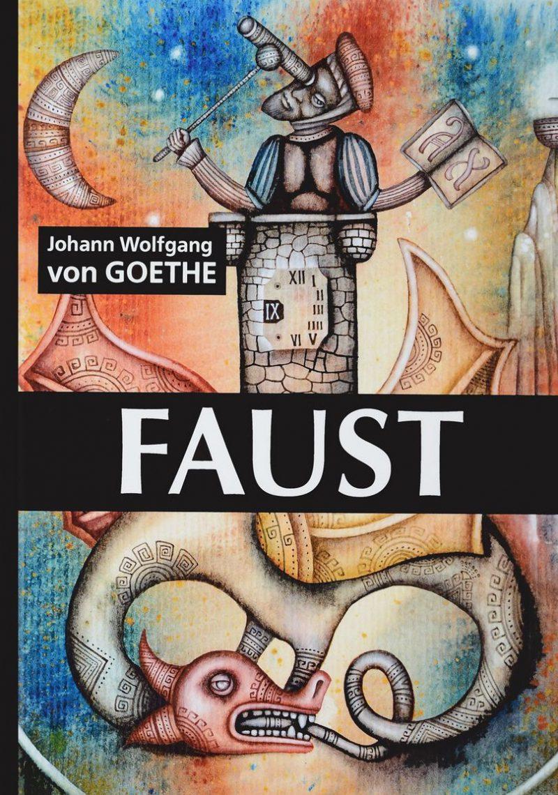 Иоганн Вольфганг фон Гете «Фауст».